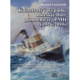 Katastrofy i wypadki morskie floty pomocniczej PMH (1926-2016)