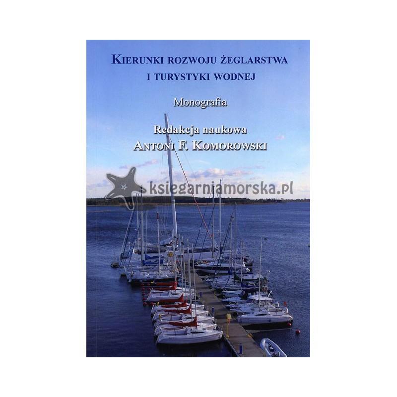 Kierunki rozwoju żeglarstwa i turystyki wodnej