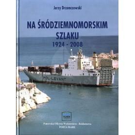 Na śródziemnomorskim szlaku 1924-2008