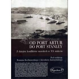 Od Port Artur do Port Stanley. Z dziejów konfliktów morskich w XX stuleciu