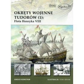 Okręty wojenne Tudorów cz.1 - flota Henryka VIII