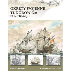 Okręty wojenne Tudorów cz.2 - flota Elżbiety I
