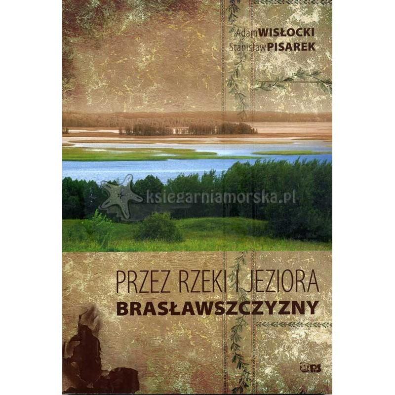 Przez rzeki i jeziora Brasławszczyzny