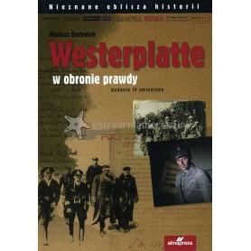 Westerplatte. W obronie prawdy