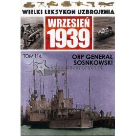 Wielki Leksykon Uzbrojenia Wrzesień 1939. Tom 114 - ORP Generał Sosnkowski