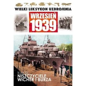 Wielki Leksykon Uzbrojenia Wrzesień 1939. Tom 12 - niszczyciele Wicher i Burza