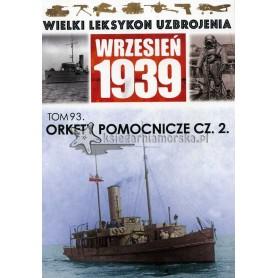 Wielki Leksykon Uzbrojenia Wrzesień 1939. Tom 93 - Okręty pomocnicze cz.2