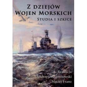 Z dziejów wojen morskich. Studia i szkice