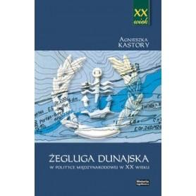 Żegluga dunajska w polityce międzynarodowej w XX wieku