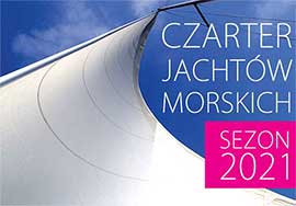Czarter jachtów morskich - sezon 2021